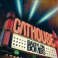 Babylon Bombs - Cathouse