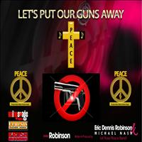 Robinson - Let's Put Our Guns Away