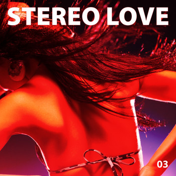 Various Artists - Stereo Love, Vol. 03