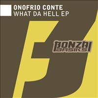 Onofrio Conte - What Da Hell EP