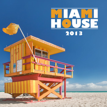 Various Artists - Miami House 2013