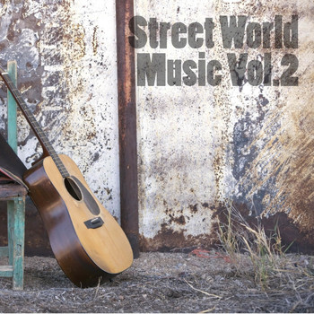 Various Artists - Street World Music, Vol. 2