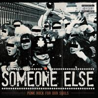 Someone Else - Punk Rock for Our Souls
