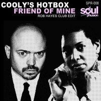 Coolys Hotbox - Friend of Mine