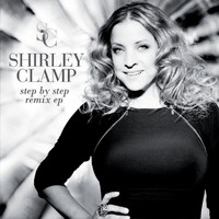 Shirley Clamp - Step By Step Remix EP