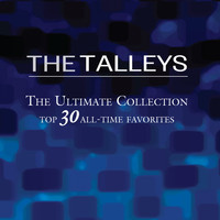 The Talleys - The Ultimate Collection