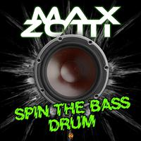 Max Zotti - Spin the Bass Drum