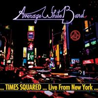 Average White Band - Times Squared ... Live from New York