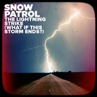 Snow Patrol - The Lightning Strike (What If This Storm Ends?)