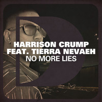 Harrison Crump - No More Lies (feat. Tierra Nevaeh)