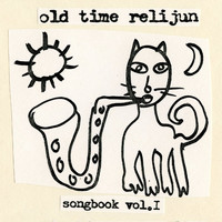 Old Time Relijun - Songbook, Vol. 1