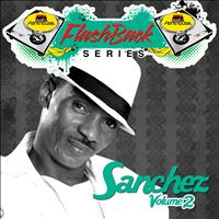 Sanchez - Penthouse Flashback Series (Sanchez) Vol. 2