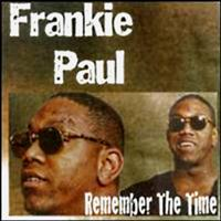 Frankie Paul - Remember the Time