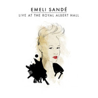 Emeli Sandé - Live At the Royal Albert Hall