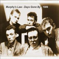 Murphy's Law - Days Gone By - Single