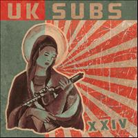 UK Subs - XXIV (Expanded Edition)