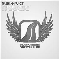 Subimpact - Every Heartbeat