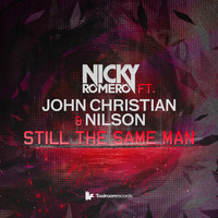 Nicky Romero Feat. John Christian & Nilson - Still The Same Man