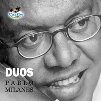 Pablo Milanés - Dúos - single