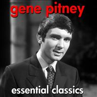 Gene Pitney - Essential Classics - The Very Best Of