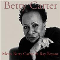 Betty Carter, Ray Bryant - Meets Betty Carter & Ray Bryant