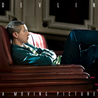 Devlin - A Moving Picture (Deluxe Edition [Explicit])