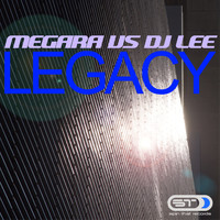 Megara Vs. DJ Lee - Legacy