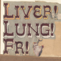 Frightened Rabbit - Quietly Now! Liver! Lung! FR!