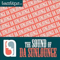 Da Sunlounge - The Sound Of Da Sunlounge