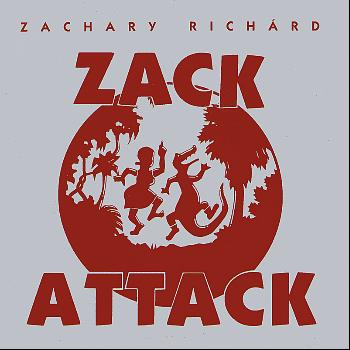Zachary Richard - Zack Attack