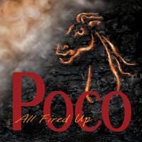 Poco - All Fired Up