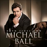 Michael Ball - Both Sides Now