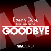 Danny Dove - Goodbye