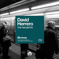 David Herrero - The Majestic