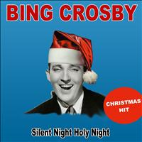 Bing Crosby - Silent Night Holy Night (Christmas Hit)