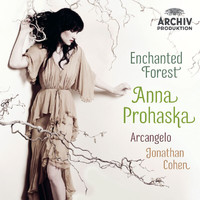 Anna Prohaska - Enchanted Forest