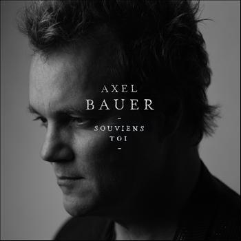 Axel Bauer - Souviens-toi - Single