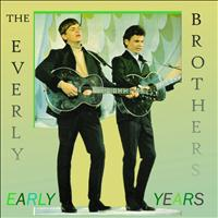 Everly Brothers - The Early Years