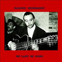 Django Reinhardt - Oh Lady Be Good