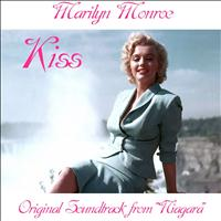 "Marilyn Monroe - Kiss (Original Soundtrack from ""Niagara"")"