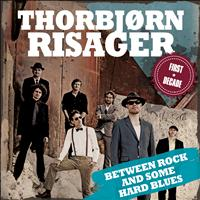 Thorbjørn Risager - Between Rock and Some Hard Blues - The First Decade