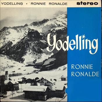 RONNIE RONALDE - Yodelling (Remastered)