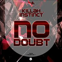 Killah Instinct - No Doubt