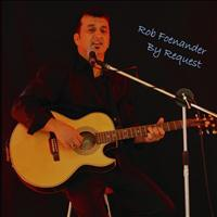 Rob Foenander - By Request
