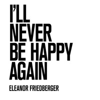 Eleanor Friedberger - I'll Never Be Happy Again (Marfa Session)