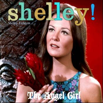 Shelley Fabares - The Angel Girl