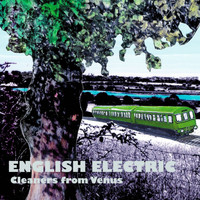 The Cleaners From Venus - English Electric