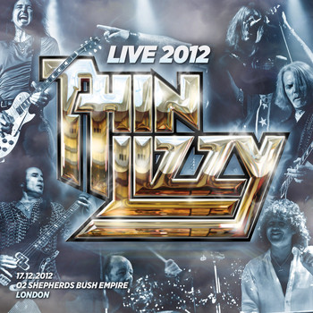Thin Lizzy - Live 2012 - O2 Shepherds Bush Empire