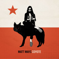 Matt Mays - Coyote (Explicit)
