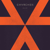 CHVRCHES - Recover - EP
